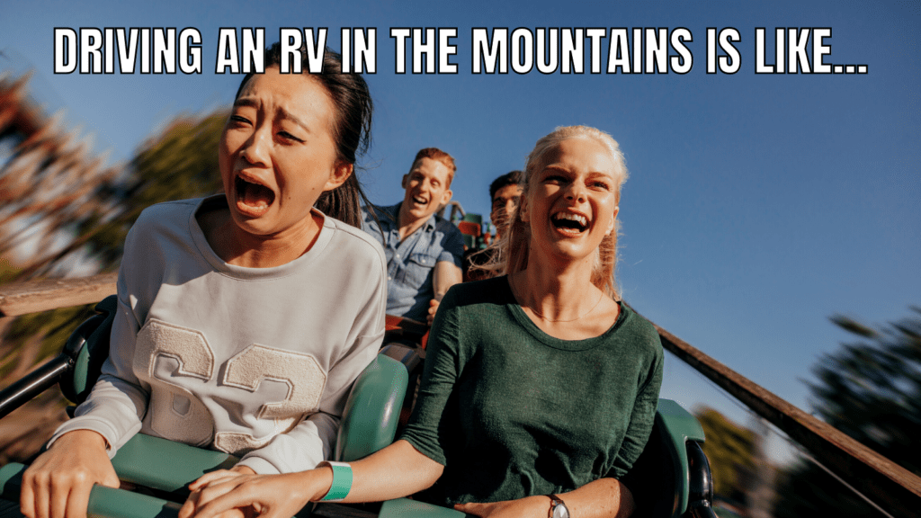 Funny RV Travel Meme about Driving in the Moutains